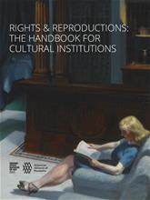 Cover Image: Rights & Reproductions: The Handbook for Cultural Institutions